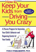 How to Keep Your Kids From Driving You Crazy: A Proven Program for Improving Your Child's Behavior and Regaining Control of Your Family-gifts-books-Shop Denison