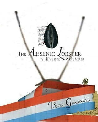 Arsenic Lobster: A Hybrid Memoir, The-gifts-books-Shop Denison