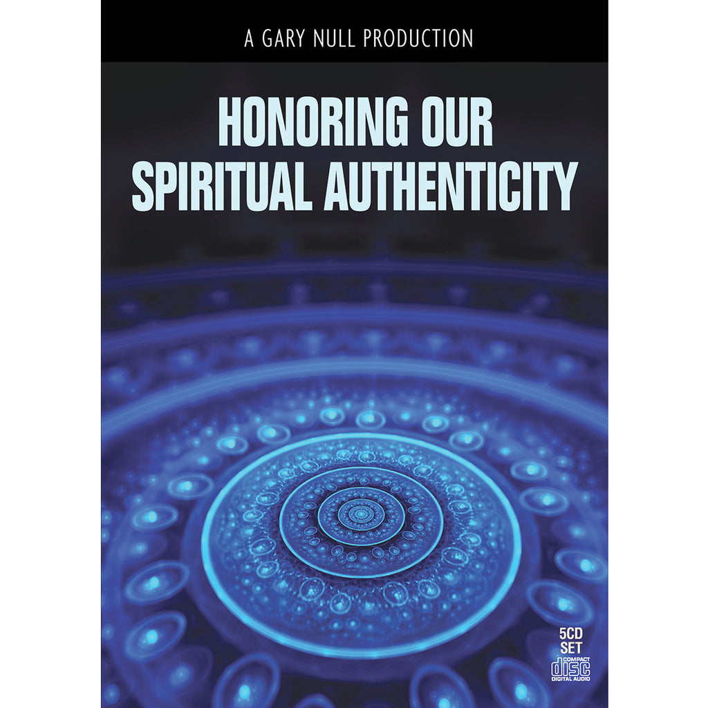 Honoring Our Spiritual Authenticity - 5 CD Set