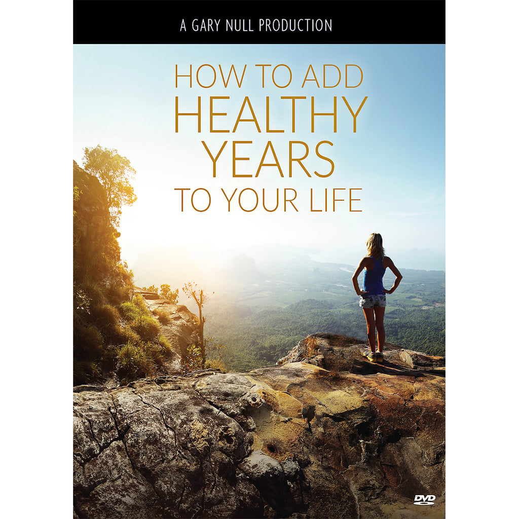 How To Add Healthy Years To Your Life DVD