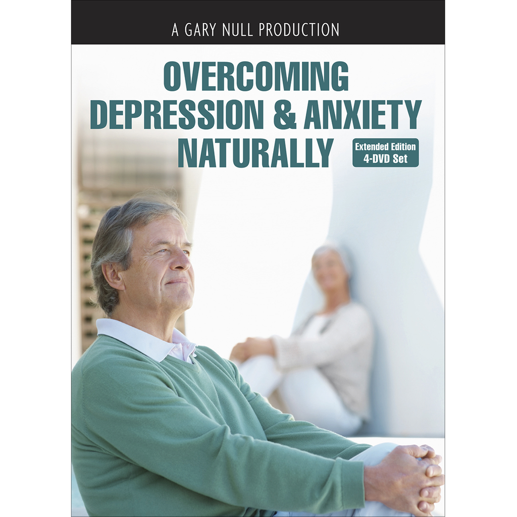 Overcoming Depression & Anxiety Naturally - 4 DVD Set (Extended Edition)