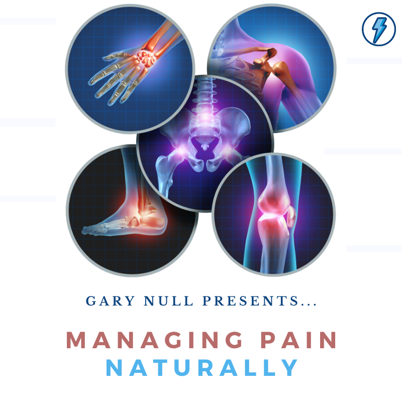 Webinar Recording with Dr. Gary Null: Managing Pain Naturally