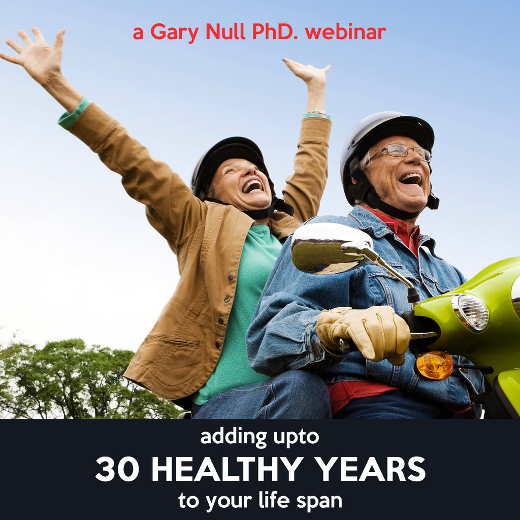 Webinar Recording: Adding 30 Healthy Years To Your Life Span!