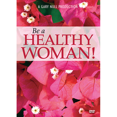 Be a Healthy Woman! - DVD