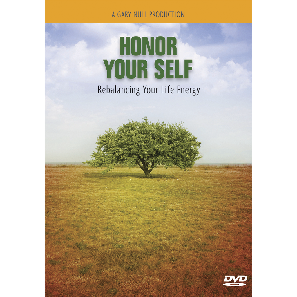 Honor Your Self: Rebalancing Your Life Energy DVD
