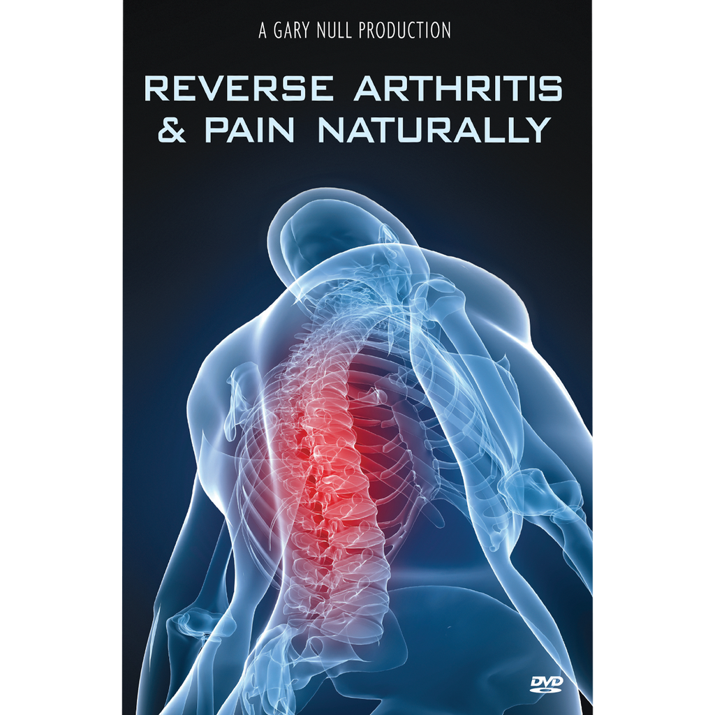 Reverse Arthritis & Pain Naturally DVD