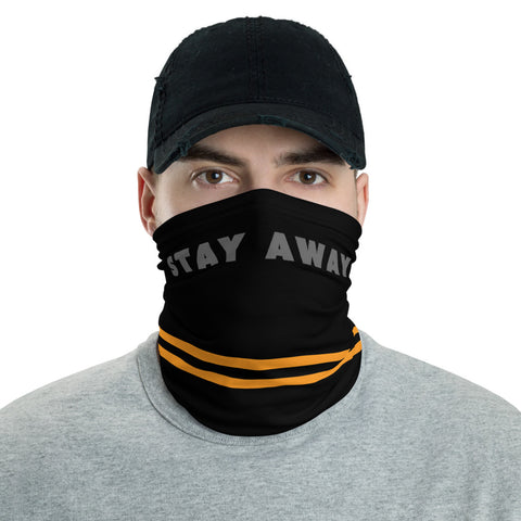 Stay Away Neck Gaiter
