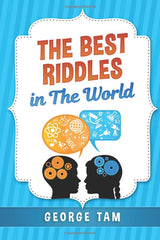 The Best Riddles in The World by George Tam (Paperback) Humor & Entertainment