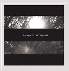 The Way Out Is Through by Exit [Rock Guitarists/Alternative Rock] (Audio CD)