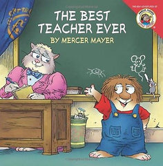 The Best Teacher Ever Paperback � May 6, 2008 by Mercer Mayer  (Author, Illustra