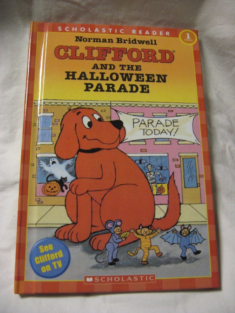 Clifford and the Halloween Parade (Hello by Norman Bridwell ...