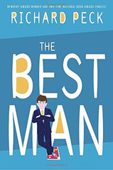 The Best Man by Richard Peck (Growing Up & Facts of Life, School) [Hardcover]
