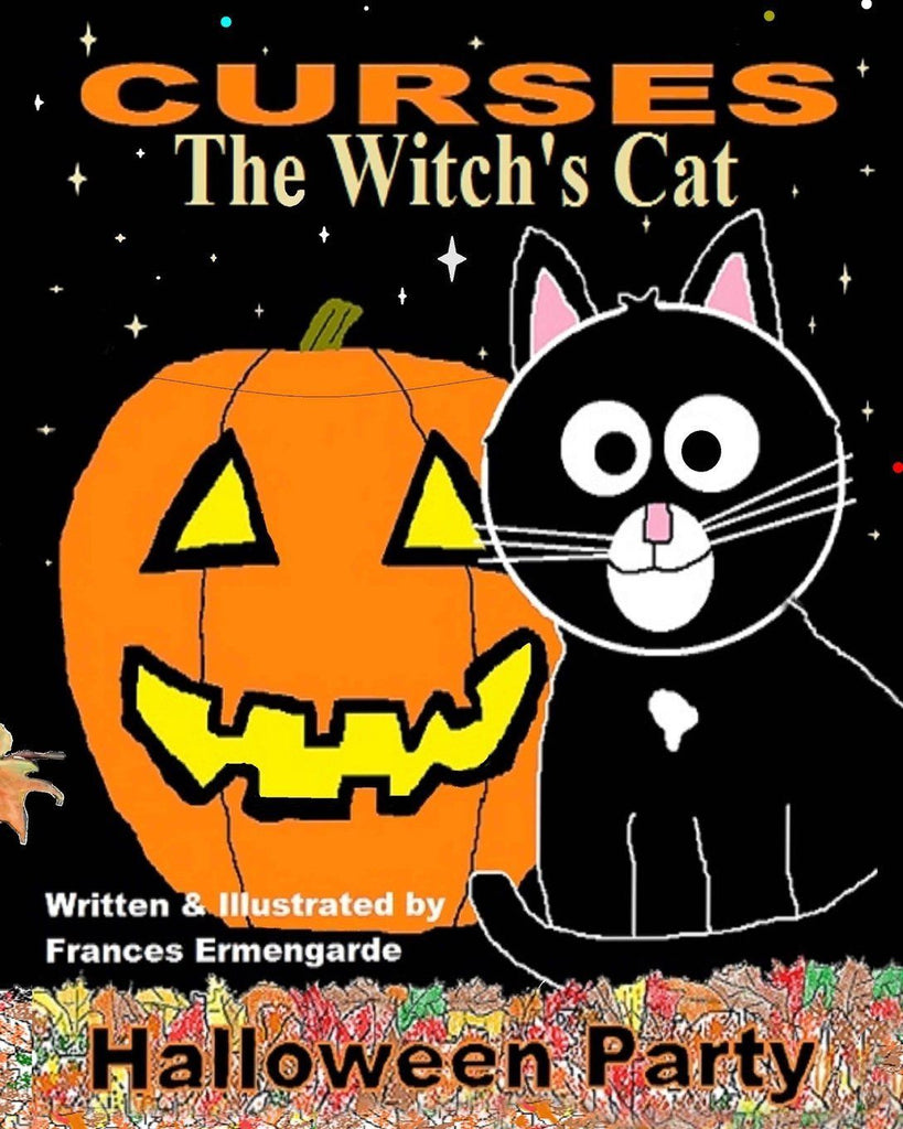 Curses The Witch's Cat-Halloween Party by Ms. Frances Ermengarde ...