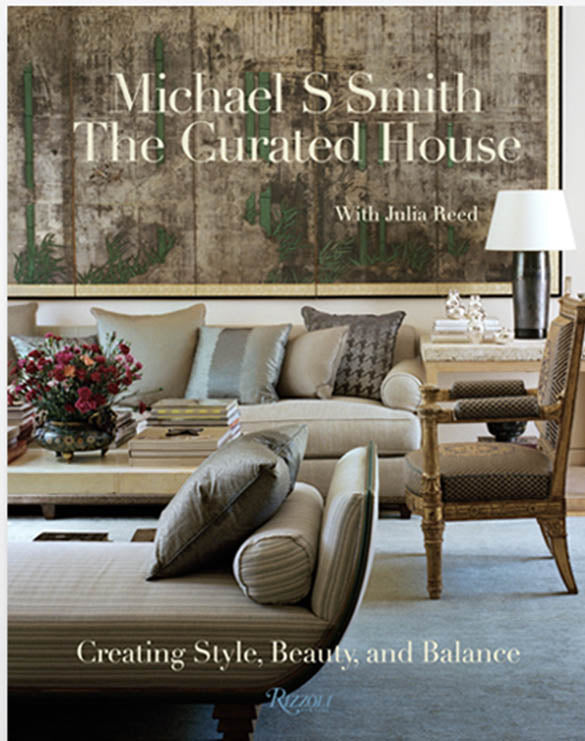 MICHAEL S SMITH THE CURATED HOUSE