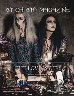 February 2017 Vol #21- LOVE Issue - Witch Way Magazine