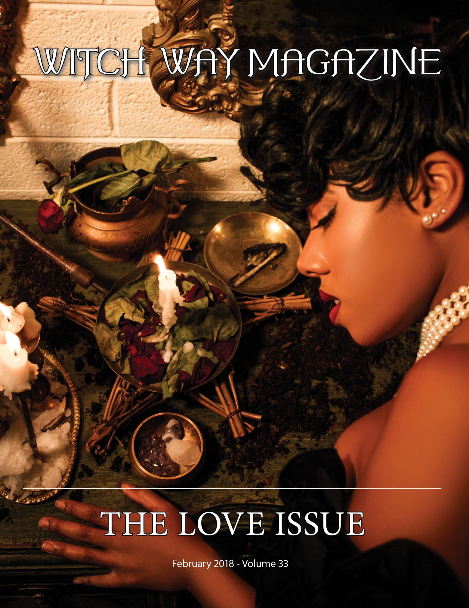 February 2018 Vol #33 - The Love Issue - Witch Way Magazine - Digital Issue