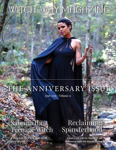 June 2016 Vol #13 - Witch Way Magazine - DIGITAL