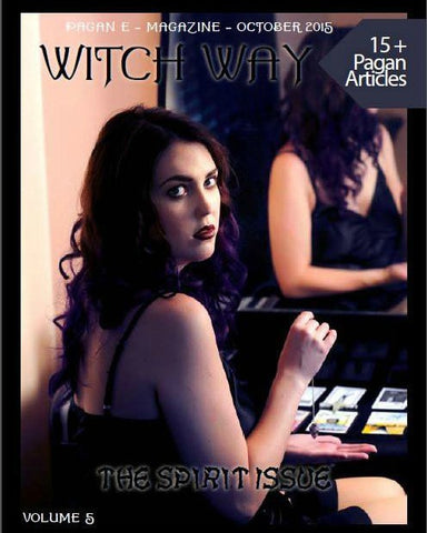 October 2015 Vol #5 - Witch Way Magazine - DIGITAL