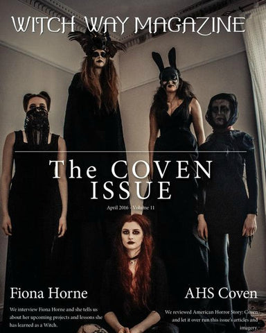 April 2016 Vol #11 Witch Way Magazine - The Coven Issue - DIGITAL - Fiona Horne