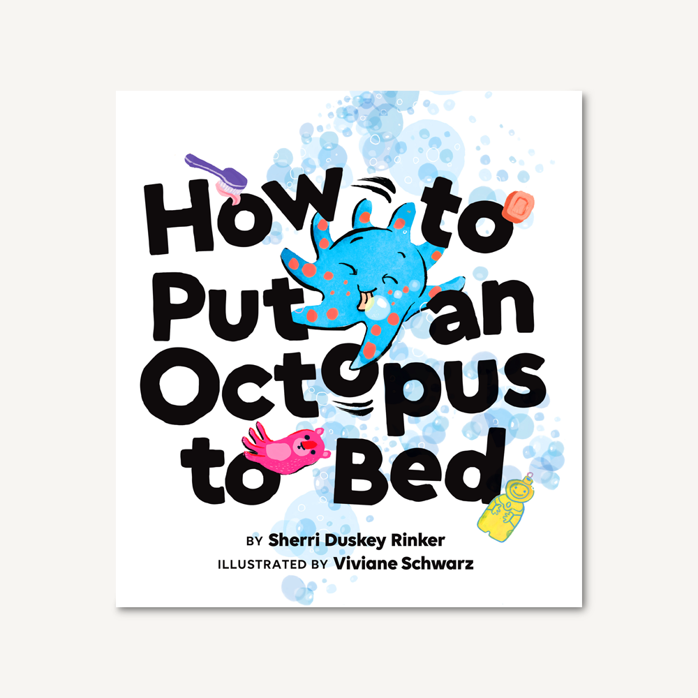 How to Put an Octopus to Bed - The Yellow Canary