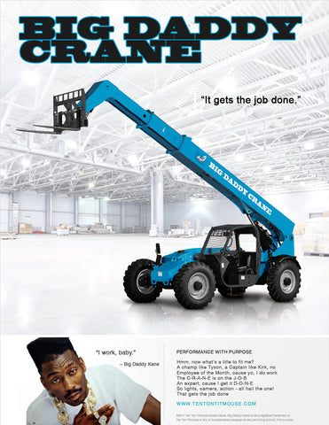Big Daddy Crane Print Ad - I Get The Job Done