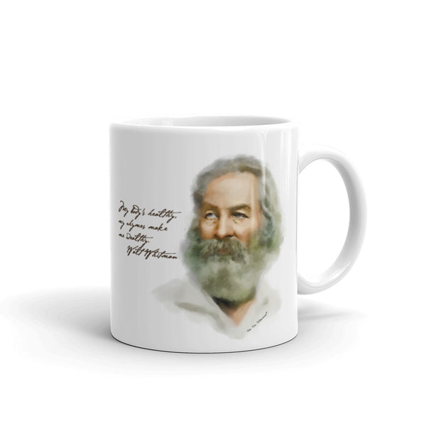 "Funny coffee mug: Walt Whitman portrait with quote. ""My body's healthy. My rhymes make me wealthy."" Word of Wisdom"
