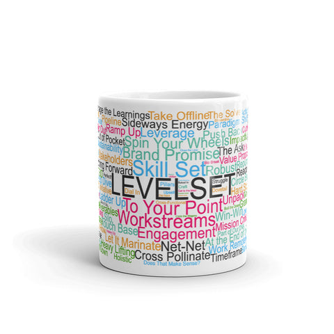 Funny coffee mug: Corporate jargon word cloud. Levelset.