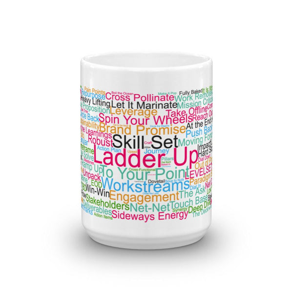 Funny Mug: Morning Buzzword Collection, Ladder Up