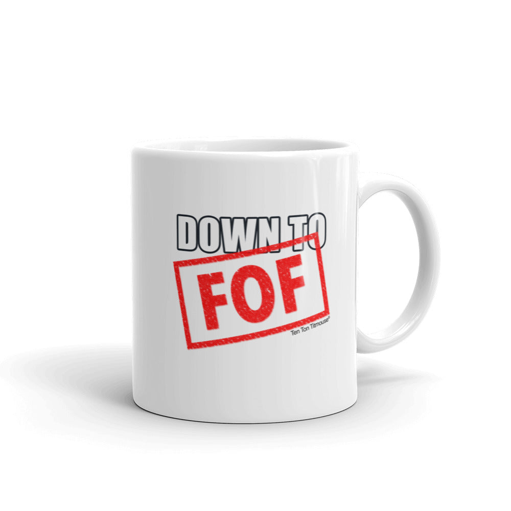Ten Ton Titmouse, Funny Office Mug, Down to FOF
