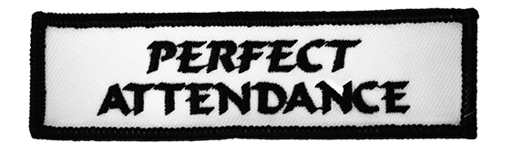 PERFECT ATTENDANCE PATCH