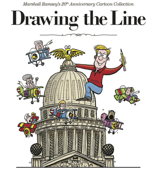 Drawing the Line: Marshall Ramsey's 20th Anniversary Cartoon Collection