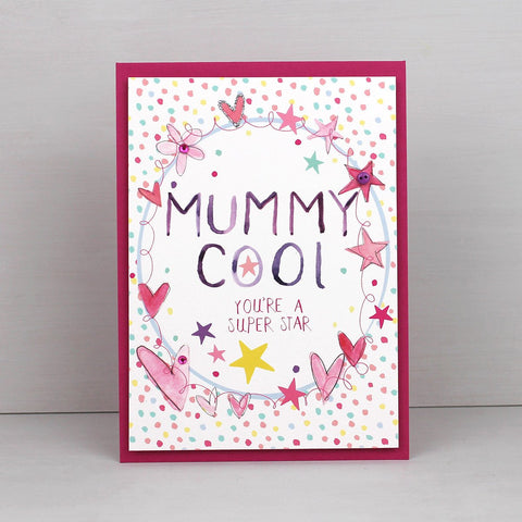 Mummy Cool, you're a super star (AW07)