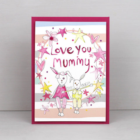 Love you Mummy... this much. Birthday or Mother's day card.