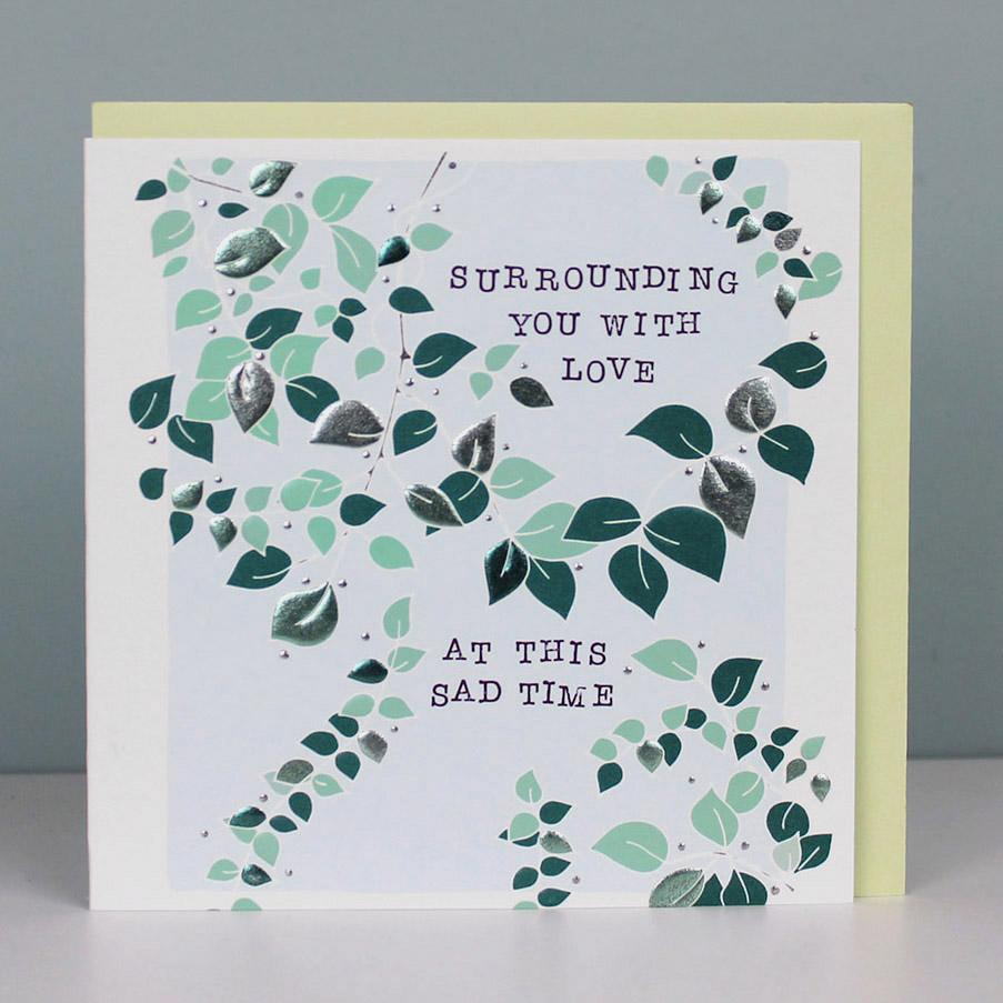 Sympathy card - Surrounding You With Love