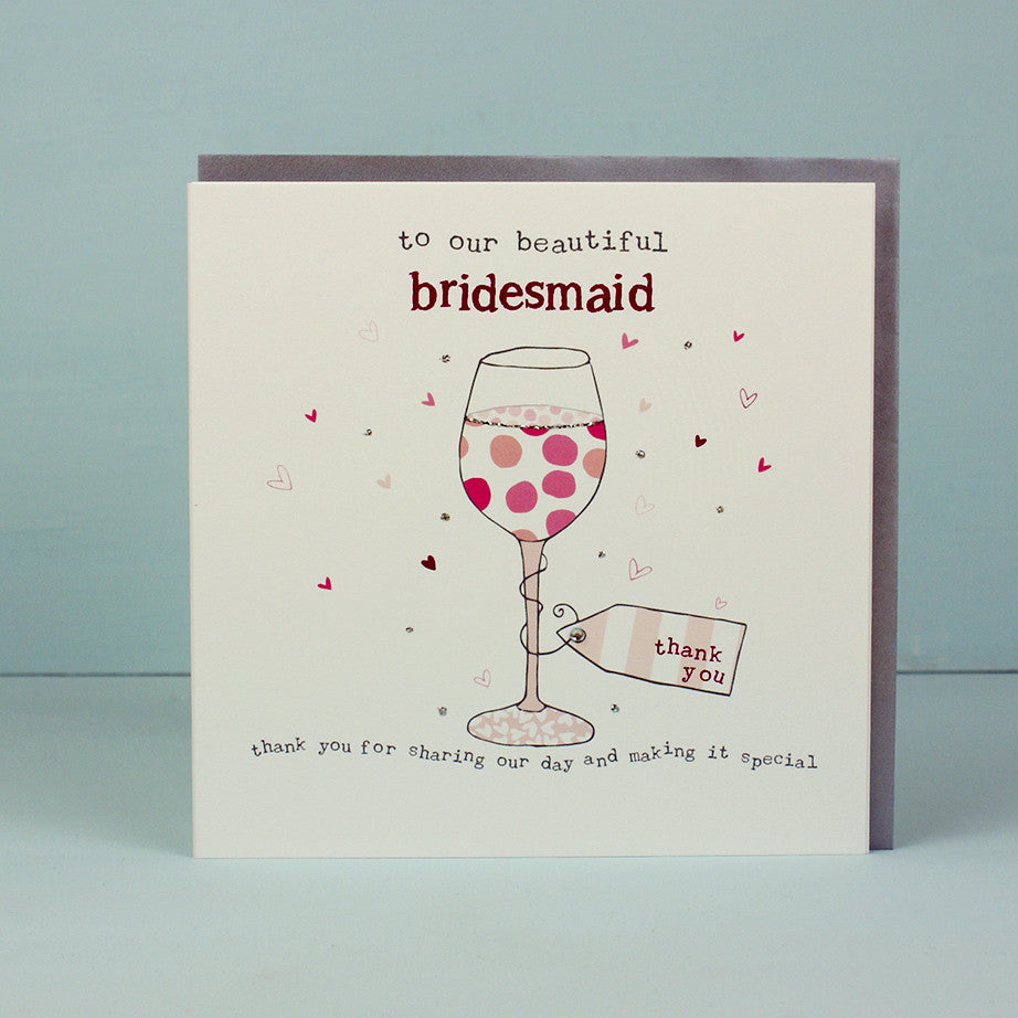 Beautiful Bridesmaid - Wine