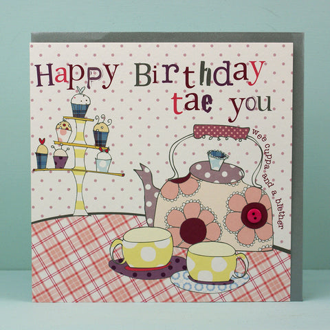 Happy birthday tea you - kettle