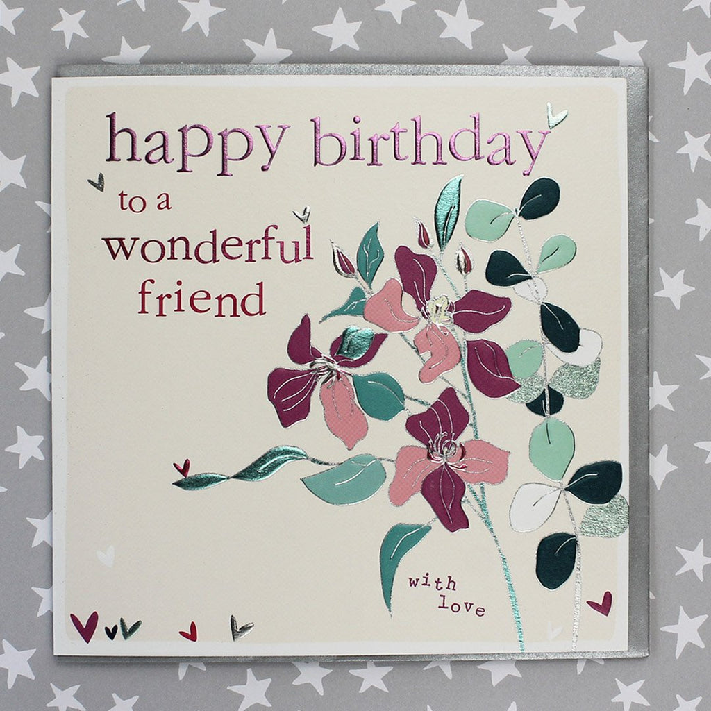 Happy Birthday Wonderful Friend - Flowers (FB136)