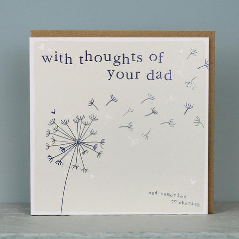 With thoughts of your dad