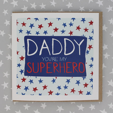 Daddy you are my Superhero (IR107)