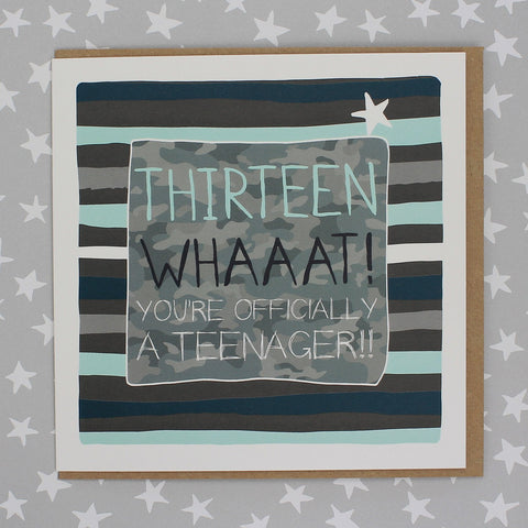 Thirteen Whaaat! You're officially a teenager!! (Stripes) (IR111)