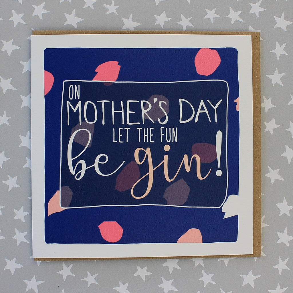 On Mother's Day - Let The Fun Be Gin! (IR30)
