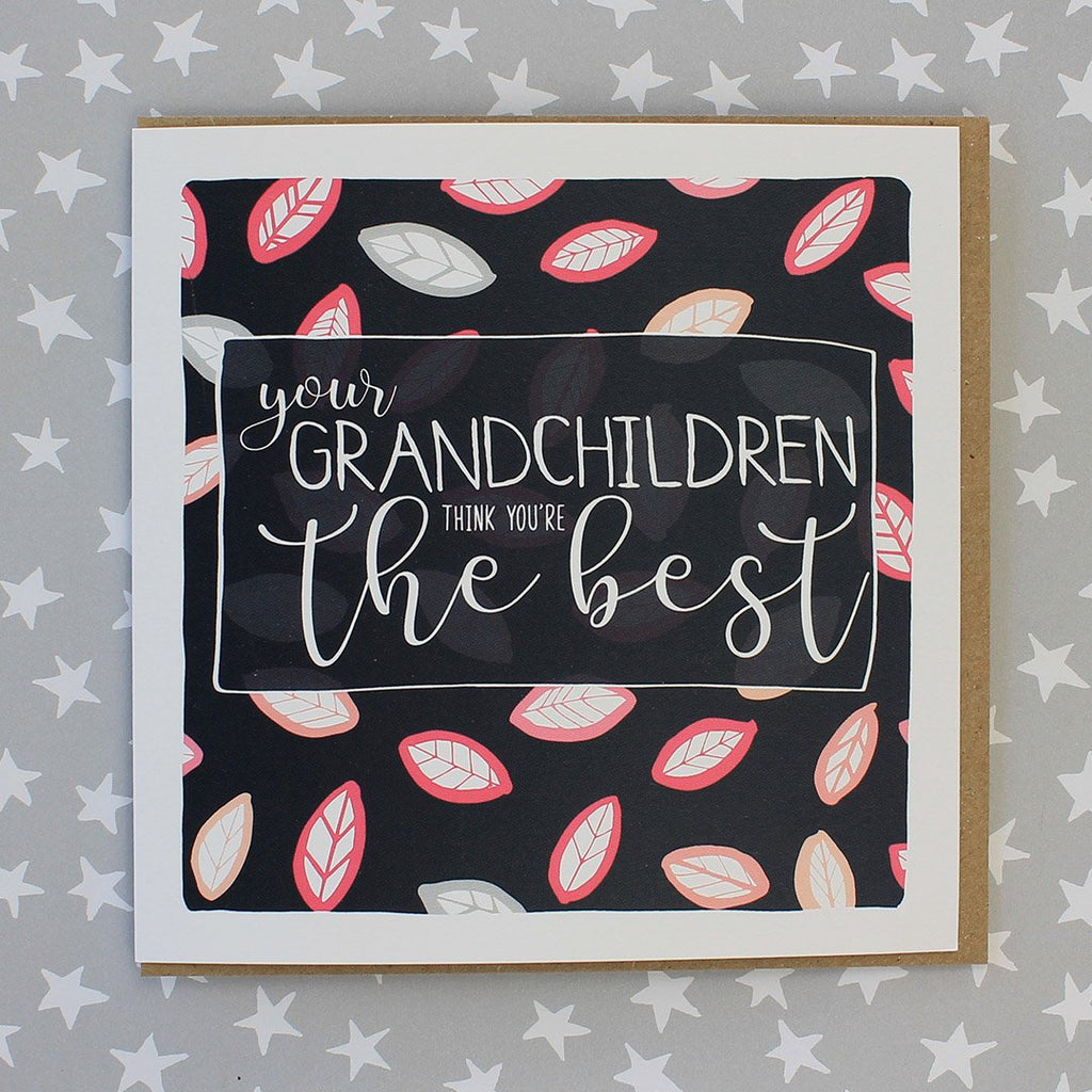 Your Grandchildren Think You're The Best (IR32)