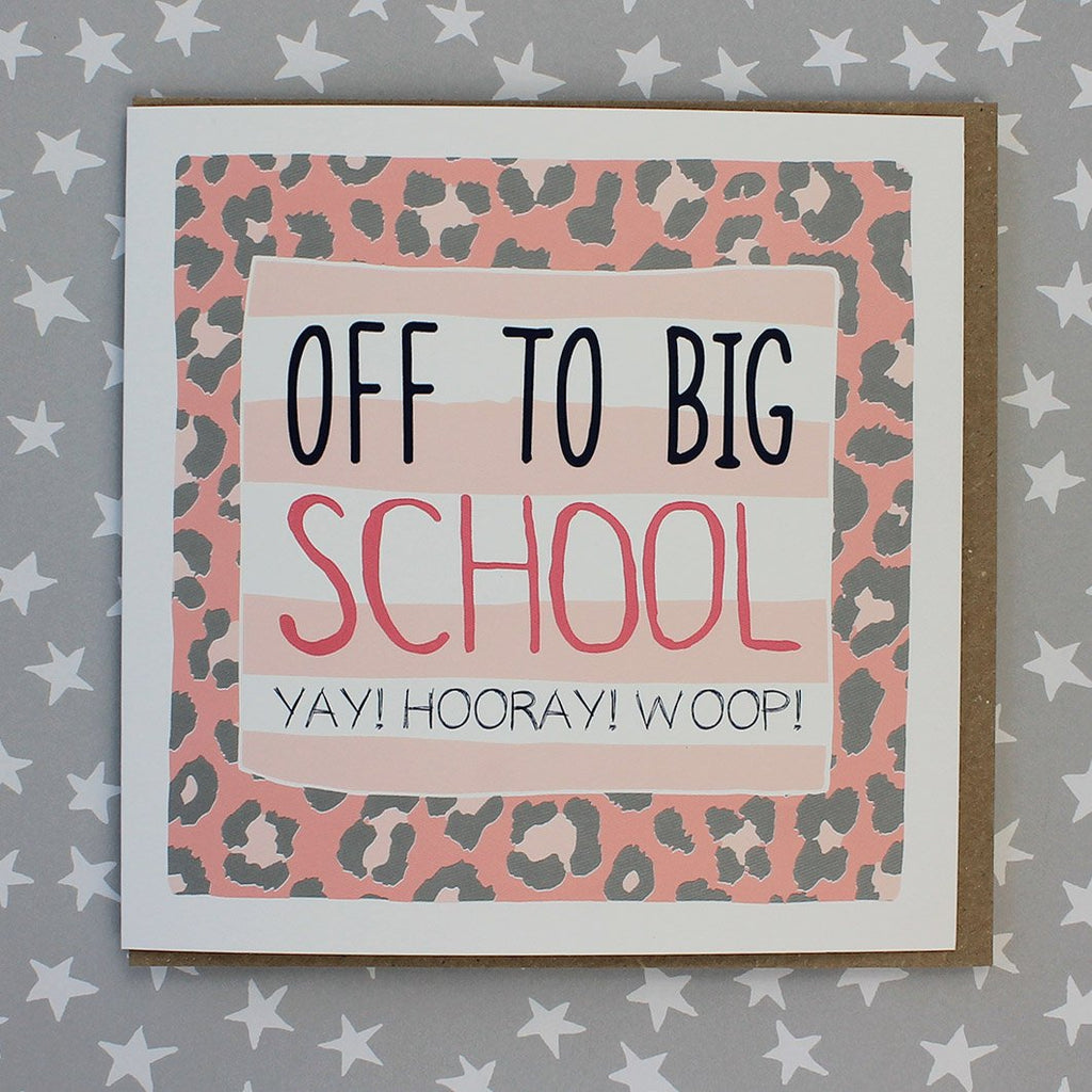 Off To Big School, 1st Day At School Card - Animal Print (IR55)