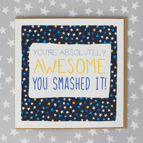 You're Absolutely Awesome, Well Done Card (IR62)