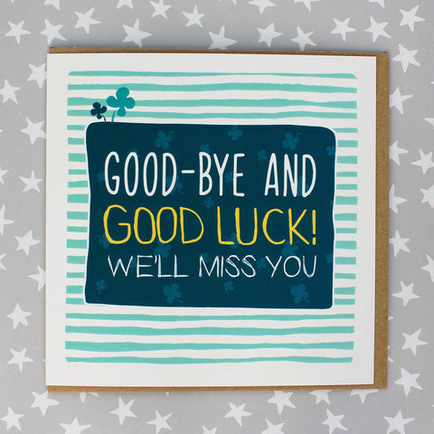 Good-Bye And Good Luck, Leaving Card (IR63)