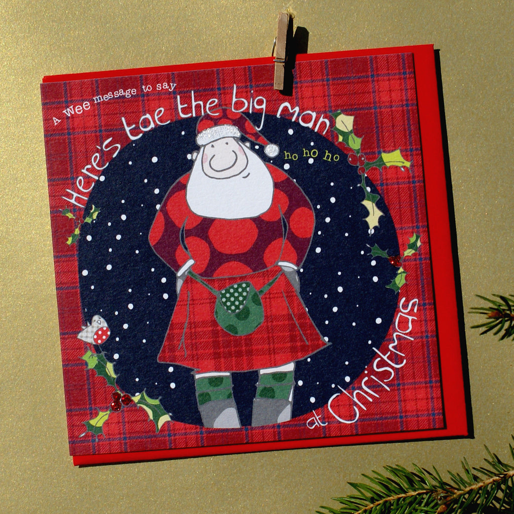 Happy Christmas - Scottish Christmas - Tae big man