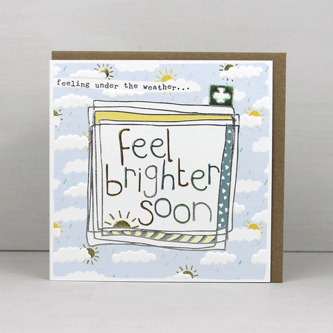 Feel brighter soon