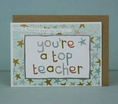 Mini Card - You're A Top Teacher