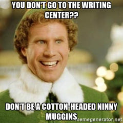 Will Ferrell says go to the writing centre!
