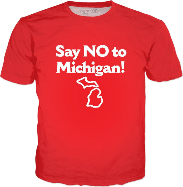 Say No To Michigan T-Shirt